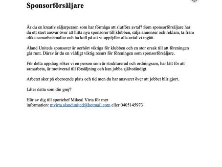 Förra annonsen bar frukt. Nu finns det fler uppgifter om man vill hjälpa Åland United.