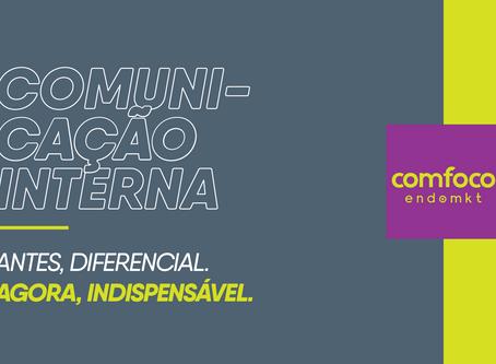 Comunicação Interna: Antes diferencial, agora indispensável.