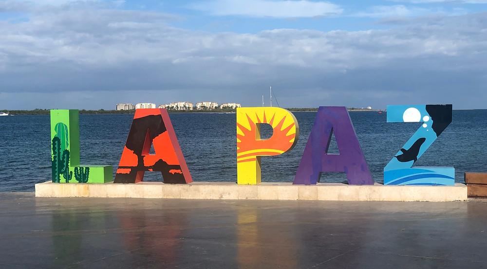 La Paz BCS sign