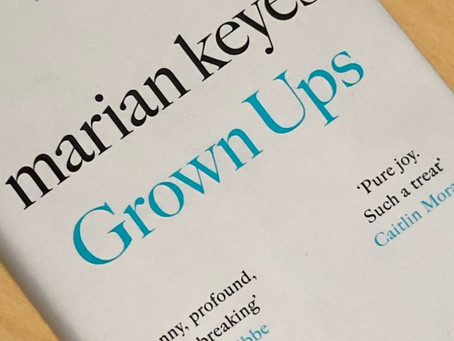 BOOK REVIEW - Grown Ups by Marian Keyes