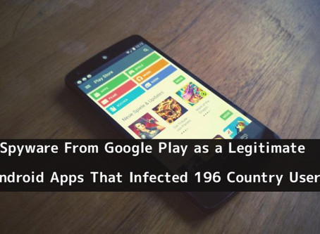 More Spyware From Google Play as a Legitimate Android Apps