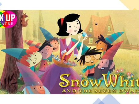 SNOW WHITE & THE SEVEN DWARFS by Mix Up Theatre