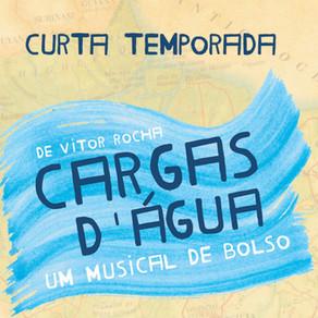 Cargas D'Água - Um Musical de Bolso