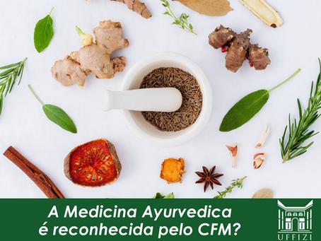 A Medicina Ayurvedica  é reconhecida pelo CFM?