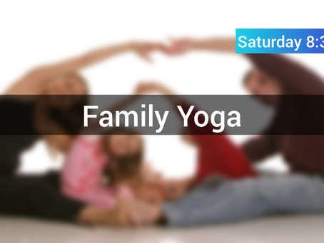 Family Yoga in the weekends