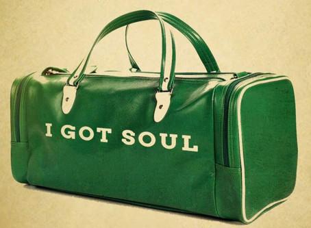 A little humor: I've got Soul