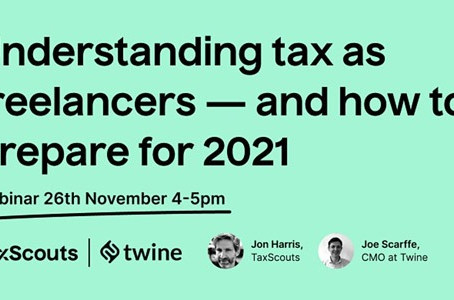 WEBINAR - Understanding Tax as a Freelancer - Preparing for 2021