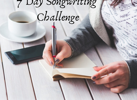 7 Day Songwriter's Challenge - Day 4