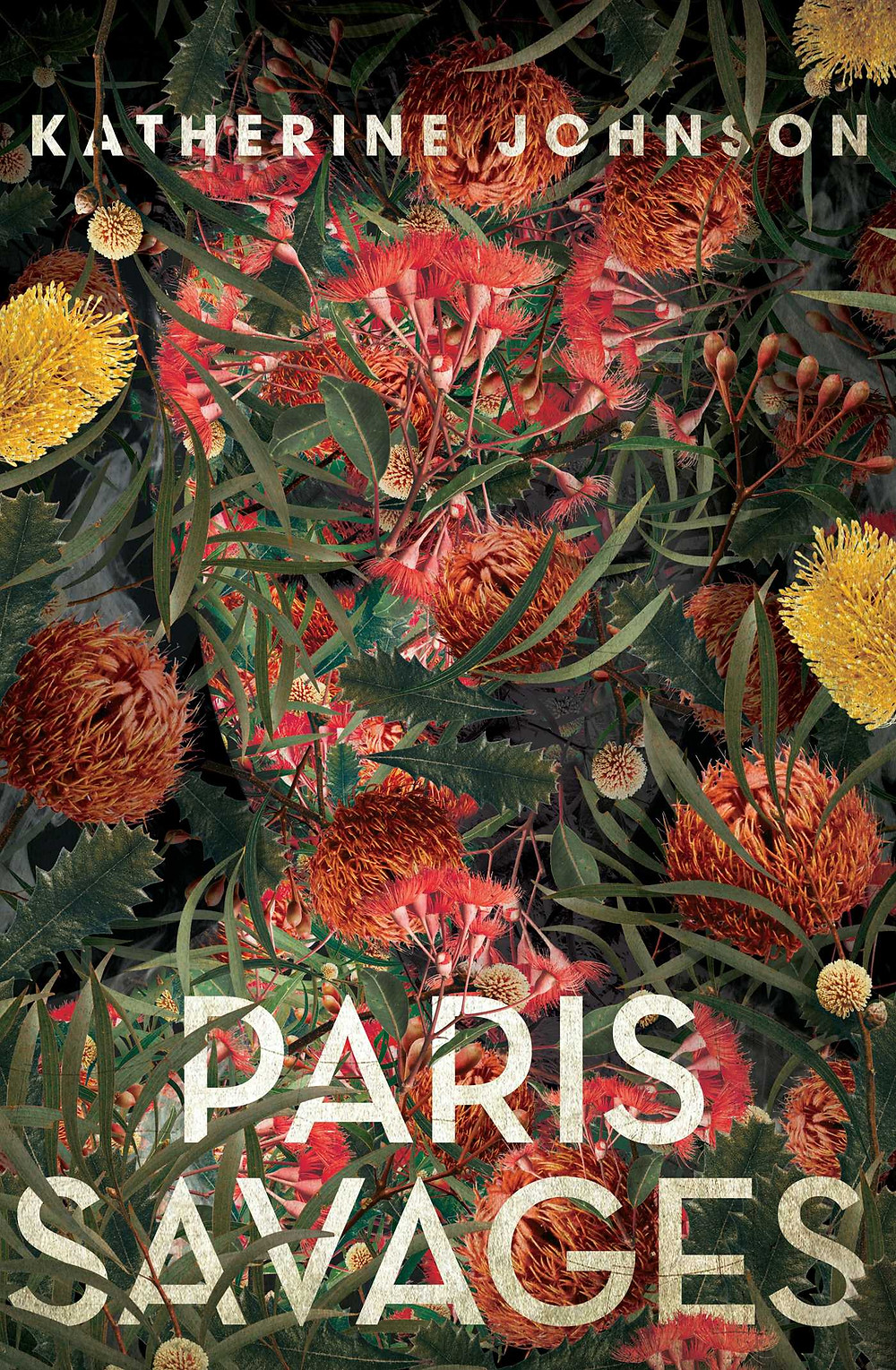 Paris Savages by Katherine Johnson : the book slut book reviews thebookslut best floral book covers valentines day books