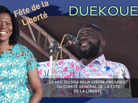 DUEKOUE : LE MOT DU SGA KOUA JUSTIN, PRÉSIDENT DU COMITÉ GÉNÉRAL DE LA FÊTE DE LA LIBERTÉ.