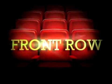 Sit In The Front Row