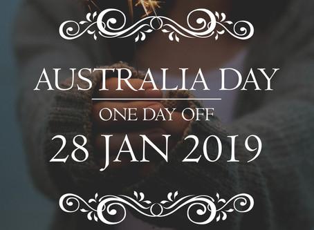 PAPA K. 🇦🇺澳洲國慶🇦🇺集體翹班公告 28 JAN 2019 (對!就是那天而已 😂😂