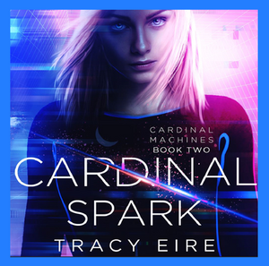The cover of Cardinal Spark by Tracy Eire.