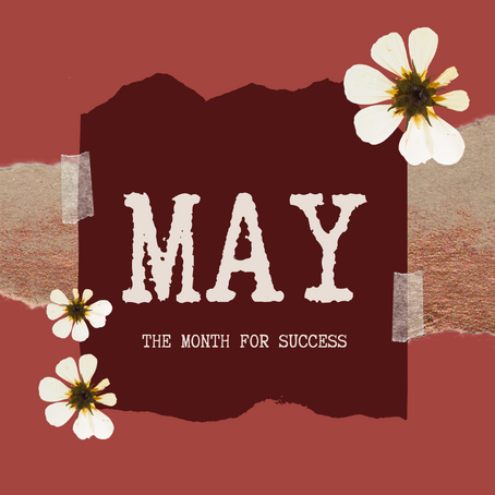 May - The Month for Success