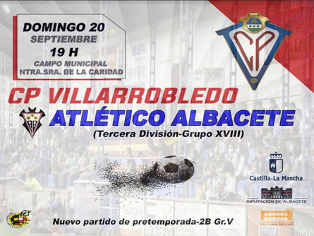 El CP Villarrobledo disputará este domingo un amistoso ante el Atlético Albacete