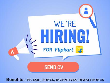 Hirings for Flipkart!!!