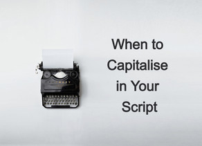 When to Capitalize in Your Script