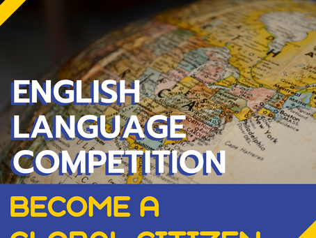 English Language Competition 2019: BECOME A GLOBAL CITIZEN