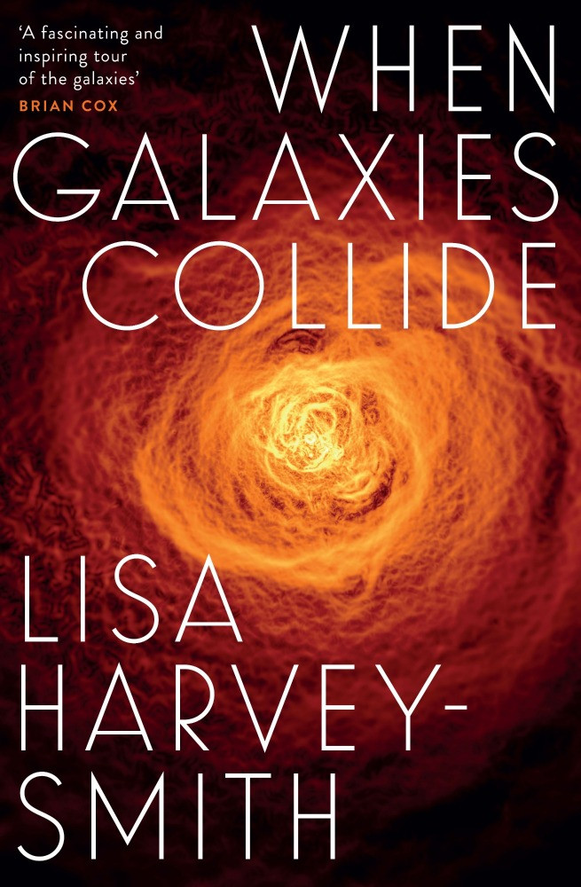 When Galaxies Collide by Prof Lisa Harvey-Smith