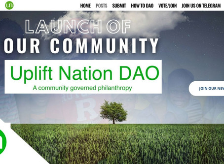 Uplift Nation Community Launch @UpliftDAO.com