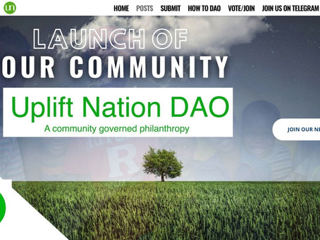 Uplift Nation Community Launch @UpliftDAO.com