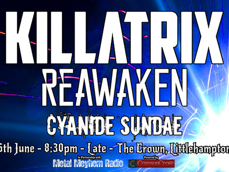 LARS Promotions Presents: Killatrix with Reawaken and Cyanide Sundae