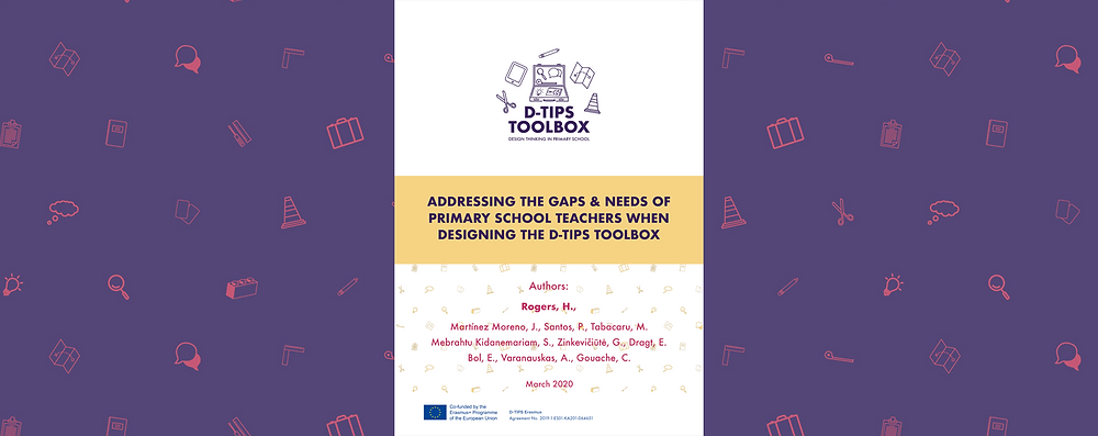 "Cover of the reasearch paper ""Addressing the gaps & needs of primary school teachers when designing the D-TIPS toolbox"""