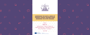 """Cover of the reasearch paper """"Addressing the gaps & needs of primary school teachers when designing the D-TIPS toolbox"""""""