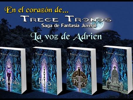 En el corazón de Trece Tronos... La Voz de Adrien
