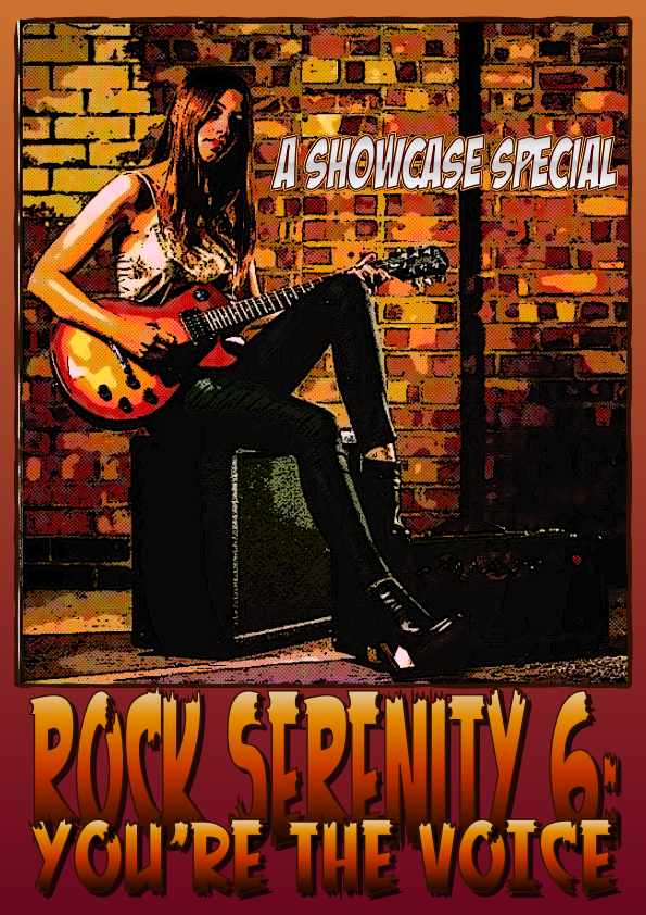 ROCK SERENITY 6: YOU'RE THE VOICE on Saturday 13th March at 7pm on Revolution Radio Online