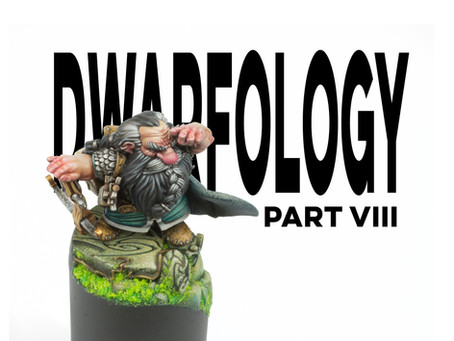 Dwarfology (Part Viii)