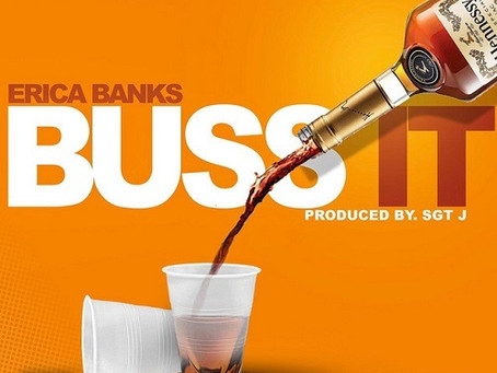 "[MUSIC VIDEO] ERICA BANKS - ""BUSS IT""