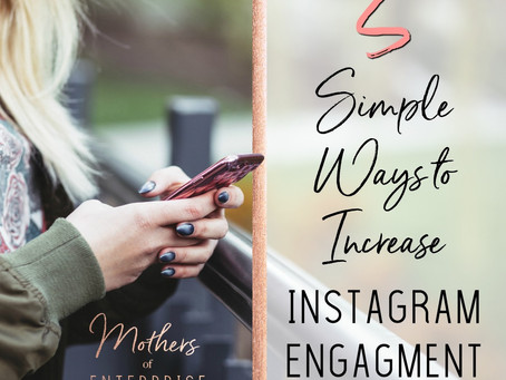 5 Steps to Increase Instagram Engagement with FREE HASHTAG CHEAT SHEET!