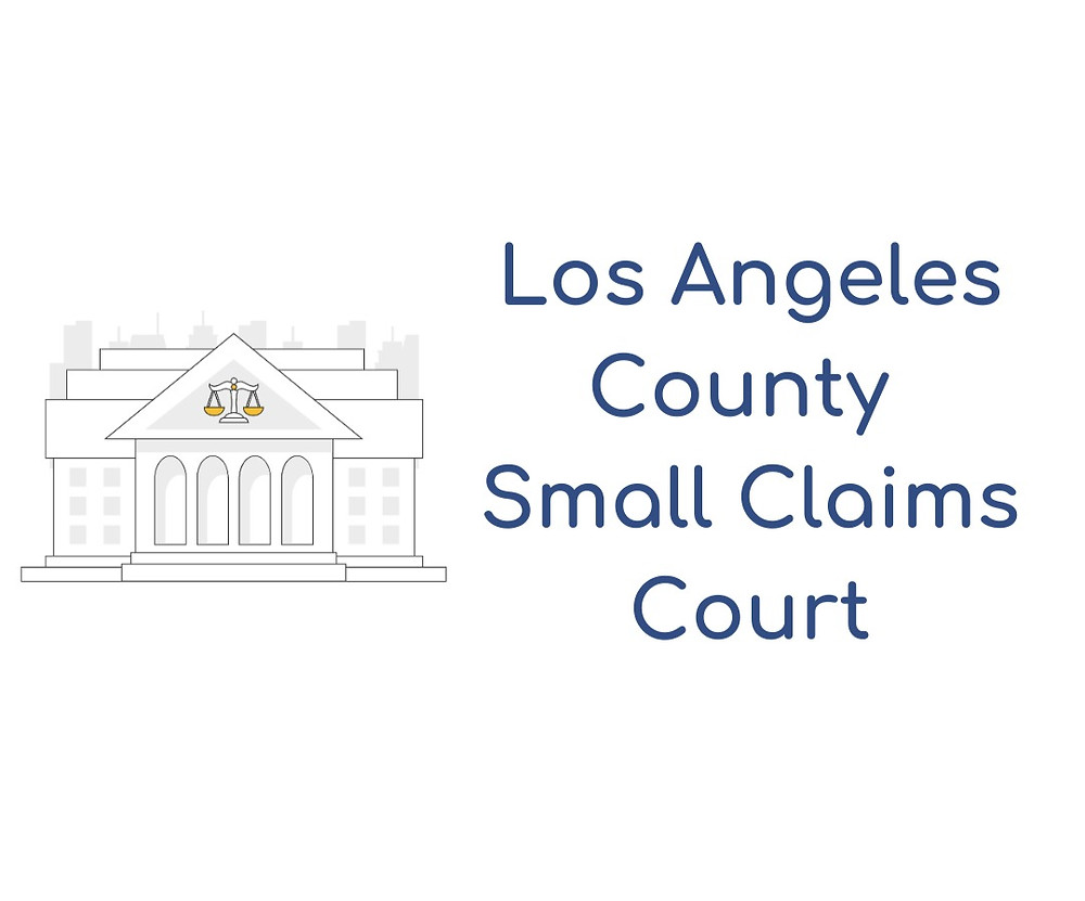 How to file a small claims lawsuit in Los Angeles Small Claims Court