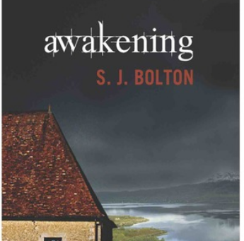 Contemporary Gothic Novel, The Awakening by S.J. Bolton