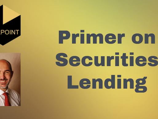 Primer on Securities Lending