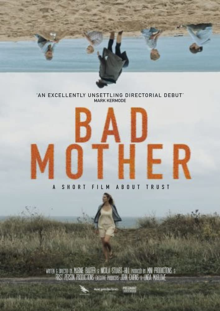 Bad Mother film poster, which shows Grace, a single mother walking alone whilst inverted, at the top of the poster, her children are on the beach playing with other children and their mother.
