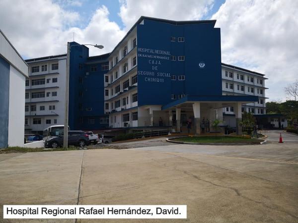 Hospital Regional Rafael Hernández de David y Dionisio Arrocha de Barú han sido habilitados para tratar pacientes COVID-19