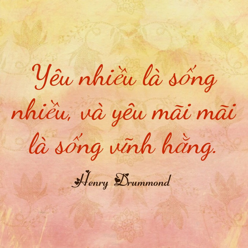 Yêu mãi mãi là sống vĩnh hằng - Henry Drummond