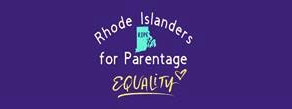 Rhode Islanders for Parentage Equality Calls for Fixing State's Outdated Parentage Law