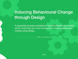Inducing Behavioural Change through Design