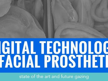 Digital Technology in Facial Prosthetics