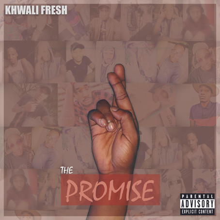 Khwali Fresh - The Promise