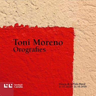 Catàleg de l'exposició · OROGRAFIES de Toni Moreno