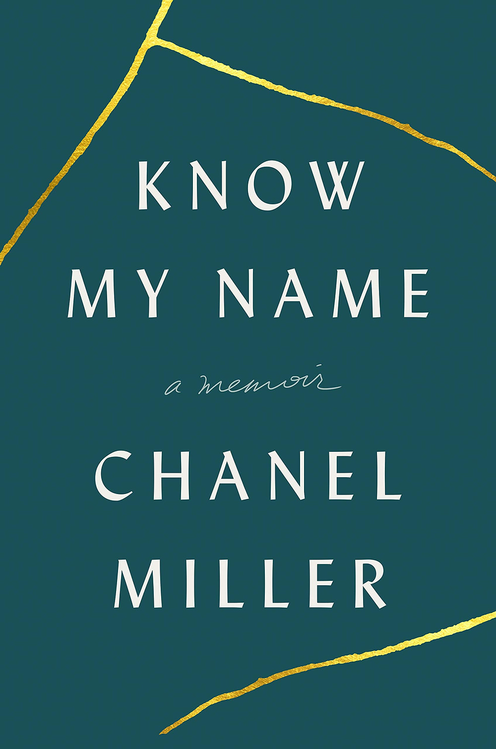Know My Name by Chanel Miller : the book slut book reviews