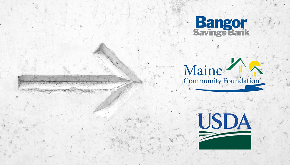 $69,500 in funding from Bangor Savings Bank, Maine Community Foundation and USDA Rural Development