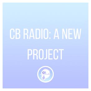 CB Radio: A New Project