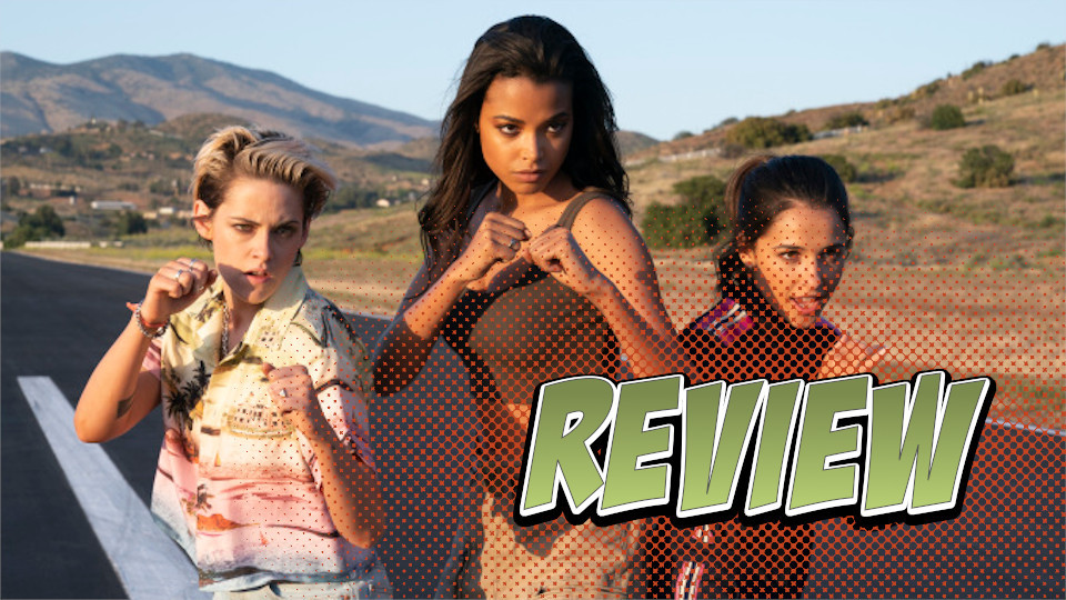 Charlie's Angels (2019) Review