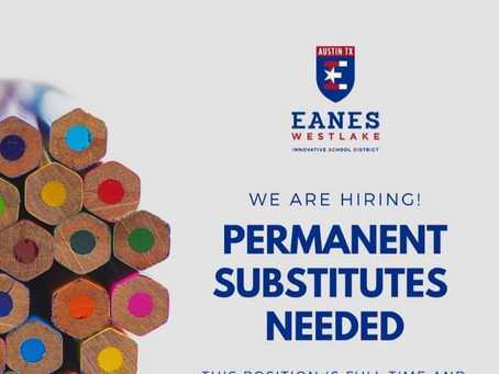 Eanes ISD is Hiring Permanent Substitutes