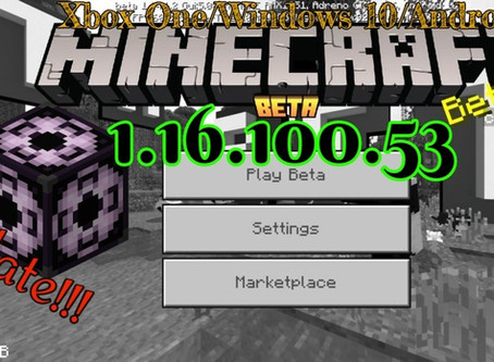 Minecraft Beta - 1.16.100.53 (Xbox One/Windows 10/Android)